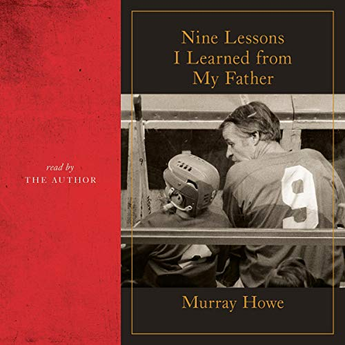 Nine Lessons I Learned from My Father cover art