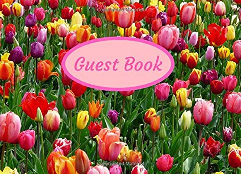 Guest Book: For Vacation House Rentals, Airbnb Bed & Breakfast, Cabins & Condos, Homes, also Celebrations, Birthday Parties, Graduations, Anniversary, ... Events, Tulip Flowers (Guest Books Galore)