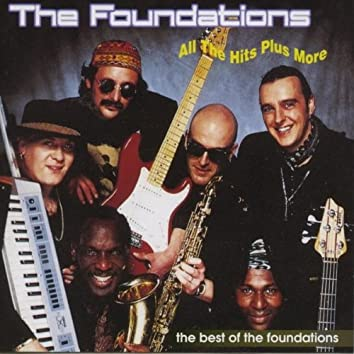 All The Hits Plus More Of The Foundations