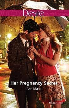 Her Pregnancy Secret by [Ann Major]