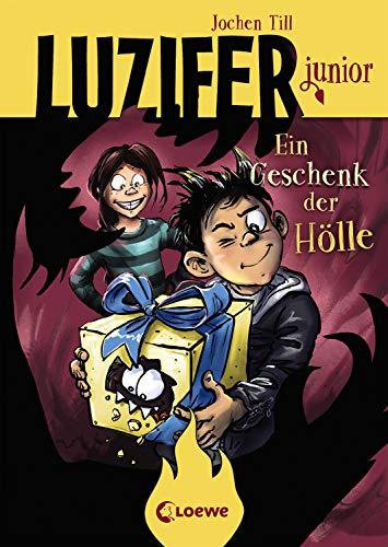 Luzifer junior - Ein Geschenk der Hölle: Lustiges Kinderbuch ab 10 Jahre
