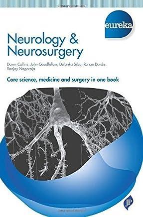 Neurology & Neurosurgery (Eureka) by Dawn R., Ph.D. Collins John A., Ph.D. Goodfellow Adikarige Haritha Dulanka Silva Ronan Dardis Sanjoy, M.D. Nagaraja(2016-01-31)