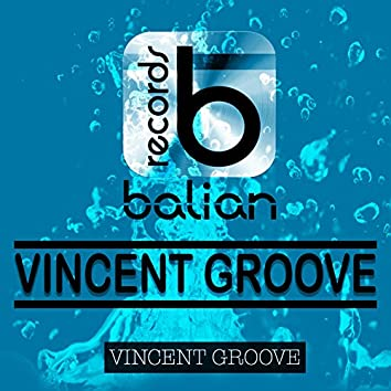 Vincent Groove
