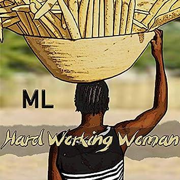 Hard Working Woman