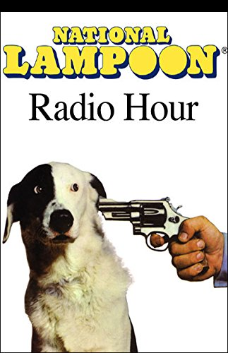 The National Lampoon Radio Hour, March 6, 2004 audiobook cover art