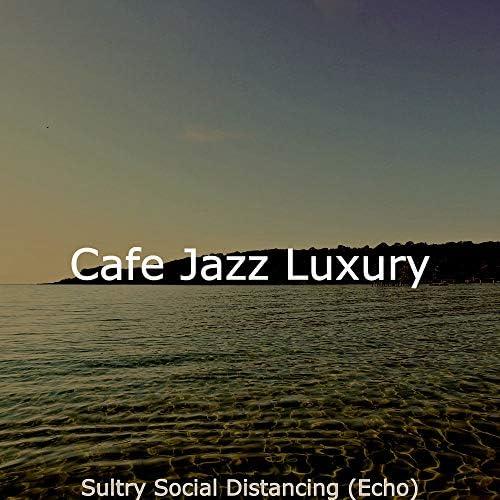 Cafe Jazz Luxury