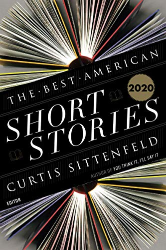 Compare Textbook Prices for Best American Short Stories 2020 The Best American Series ®  ISBN 9781328485373 by Pitlor, Heidi,Sittenfeld, Curtis