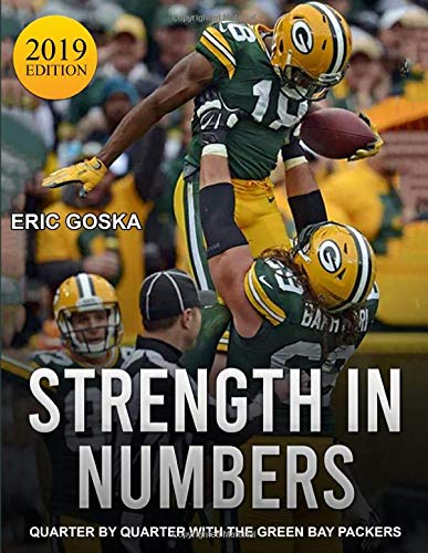Strength in Numbers: Quarter by Quarter with the Green Bay Packers: 2019