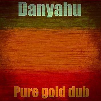 Pure gold dub