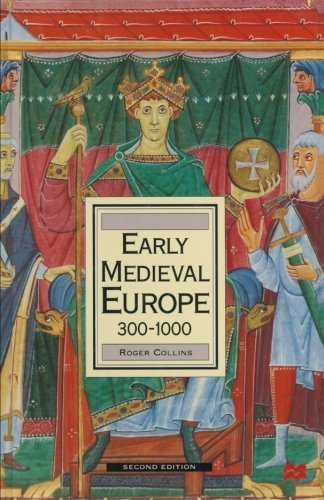 Early Medieval Europe 300-1000 (Palgrave History of Europe S) by Roger Collins (1999-06-07)