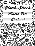 Blank Sheet Music For Shehnai: Music Manuscript Paper, Clefs Notebook,(8.5 x 11 IN) 120 Pages,120 full staved sheet, music sketchbook, Composition ... for students / Professionals (Volume 3)