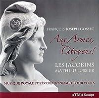 Aux Armes Citoyens by F.J. Gossec (2010-01-26)