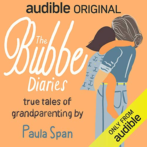 The Bubbe Diaries Audiobook By Paula Span cover art