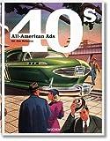 All American Ads 40s. Ediz. inglese, francese e tedesca: CO