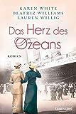 Das Herz des Ozeans: Roman - Karen White