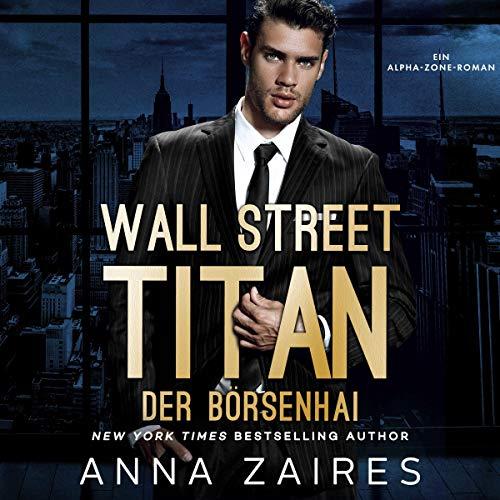 Der Börsenhai - Wall Street Titan Titelbild