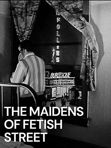 The Maidens of Fetish Street