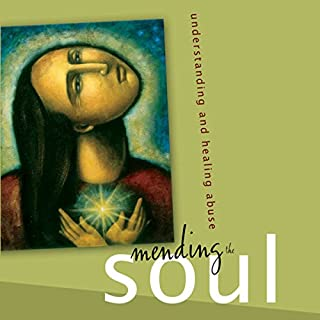 Mending the Soul     Understanding and Healing Abuse              By:                                                                                                                                 Steven R. Tracy                               Narrated by:                                                                                                                                 Eric Turner                      Length: 9 hrs and 59 mins     46 ratings     Overall 4.7