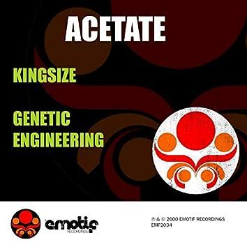 Kingsize / Genetic Engineering