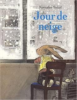 Jour De Neige by Komako Sakai (2008-08-02)
