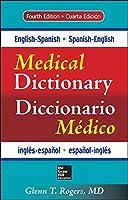 English-Spanish / Spanish-English Medical Dictionary / Diccionario Medico ingles-espanol / espanol-ingles