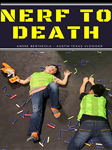 Nerf to Death
