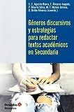 Géneros discursivos y estrategias para redactar textos académicos en Secundaria (Recursos)