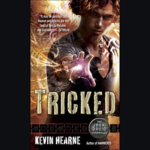 Tricked     The Iron Druid Chronicles, Book 4              By:                                                                                                                                 Kevin Hearne                               Narrated by:                                                                                                                                 Luke Daniels                      Length: 10 hrs and 42 mins     11,900 ratings     Overall 4.7
