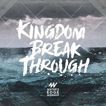 Kingdom Break Through