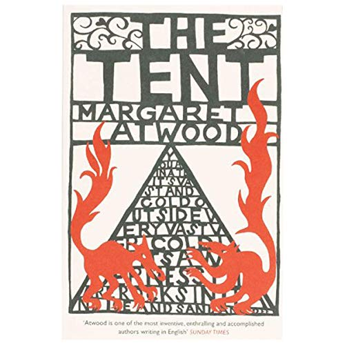 [ The Tent ] [ THE TENT ] BY Atwood, Margaret ( AUTHOR ) Mar-05-2007 Paperback