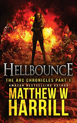 Hellbounce: A Paranormal Thriller (The ARC Chronicles Book 1) (English Edition)