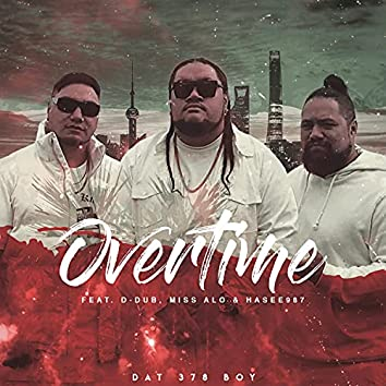 Overtime (feat. David Wall & Hasee987)