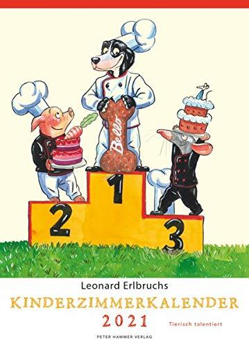 Leonard Erlbruchs Kinderzimmerkalender 2021: Tierisch talentiert