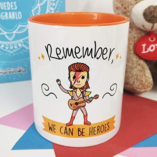 La Mente es Maravillosa - Taza con Frase y dibujo. Regalo original y gracioso (Remember, we can be heroes) Taza David Bowie