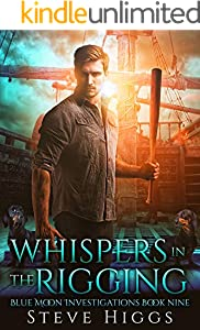 Whispers in the Rigging: Blue Moon Investigations New Adult Humorous Fantasy Adventure Series Book 9