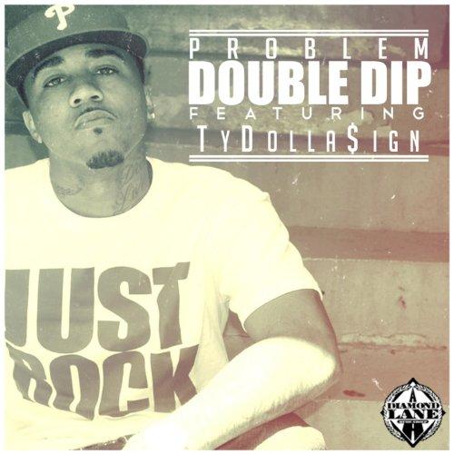 Double Dip [Explicit]
