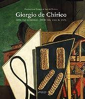 Giorgio De Chirico: Catalogo Generale. Opere Dal 1912-1976.