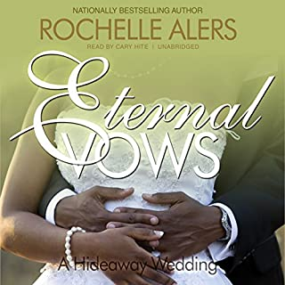 Eternal Vows                   By:                                                                                                                                 Rochelle Alers                               Narrated by:                                                                                                                                 Cary Hite                      Length: 8 hrs and 32 mins     66 ratings     Overall 4.2