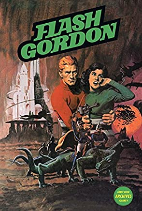 [Flash Gordon Comic Book Archives: Volume 4] (By (artist) Frank Bolle , By (artist) Carlos Garzon , By (author) John Warner , By (author) Gary Poole) [published: September, 2011]