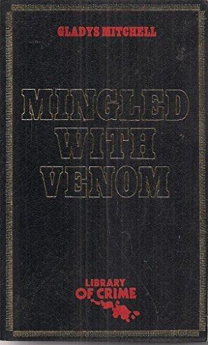 Mingled With Venom - Book #54 of the Mrs. Bradley