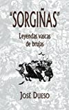 'Sorgiñas', leyendas vascas de brujas