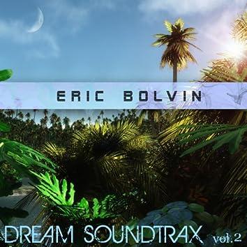 Dream Soundtrax, Vol. 2