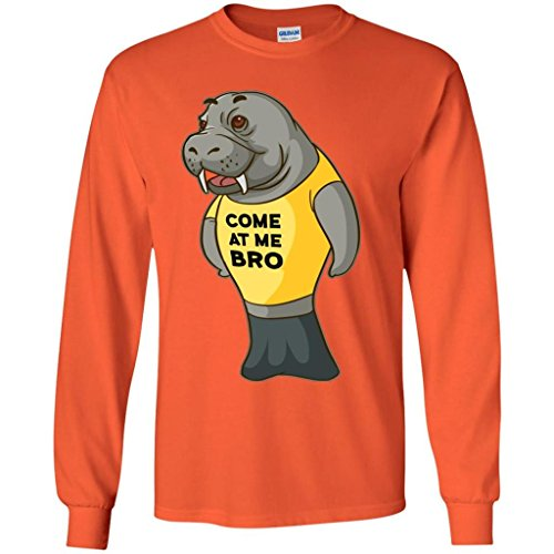 Manatee Come at Me Bro Commercial Long Sleeve T Shirt for Men Women Boys Girls (Orange, Kids 10-12/Youth M)