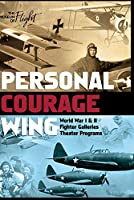 Personal Courage Wing: World War Fighter Aircraft