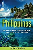 Philippines: An Expat s Travel Guide To Moving & Living In The Philippines