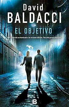 El objetivo (Will Robie 3) (Spanish Edition) by [David Baldacci]