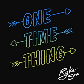 One Time Thing (Cutmore Remix)