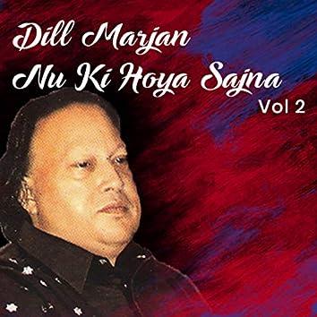 Dil Marjane Nu Ki Hoya Sajna, Vol. 2