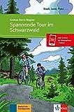 Spannende Tour im Schwarzwald - Libro + audio descargable (Colección Stadt, Land, Fluss): Buch mit...