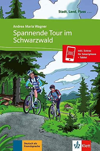 Spannende Tour im Schwarzwald - Libro + audio descargable (Colección Stadt, Land, Fluss): Buch mit Audio-Datei zum Download A1